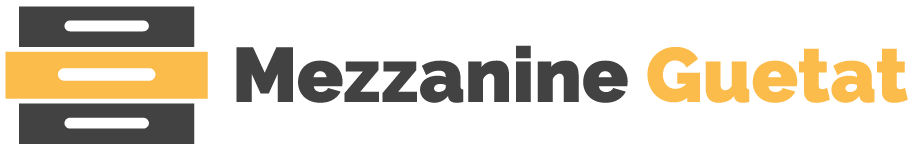 Mezzanine guetat